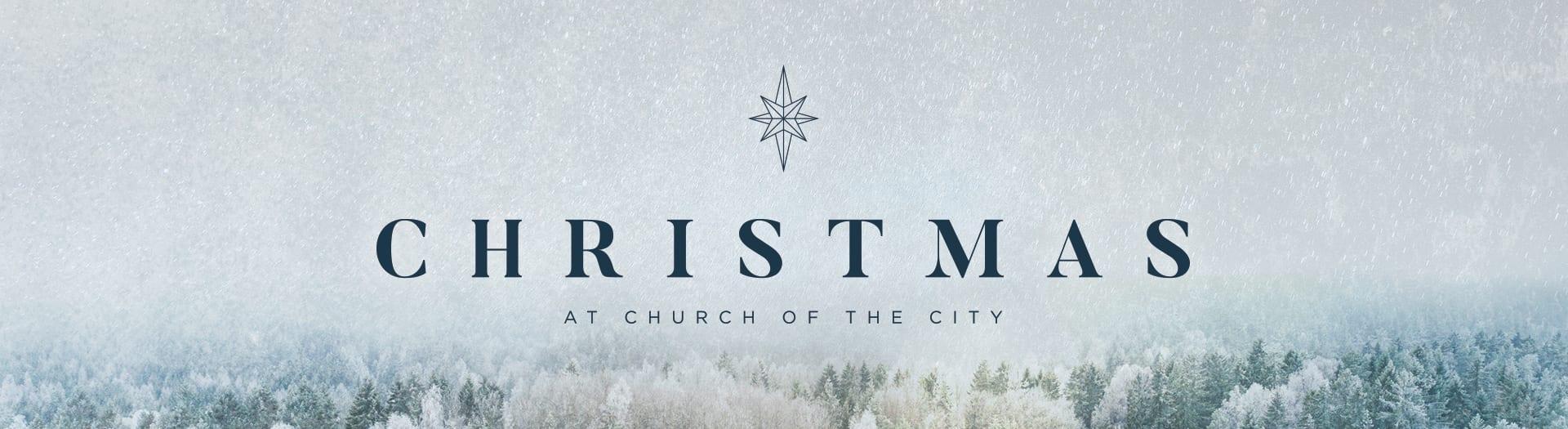 Church of the City | Christmas